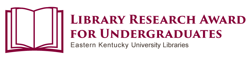 EKU Libraries Research Award for Undergraduates