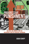 Progressive Punishment:  Job Loss, Jail Growth, and the Neoliberal Logic of Carceral Expansion