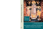 The Tapestry of Russian Christianity: Studies in History and Culture