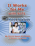 It Works for Me with SoTL: A Step-by-Step Guide