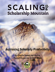 Scaling the Scholarship Mountain: Achieving Scholarly Productivity by Charlie Sweet, Hal Blythe, Russell Carpenter, and Bill Phillips