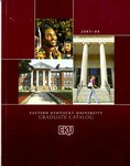 2007-2008 Graduate Catalog by Eastern Kentucky University