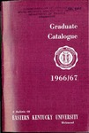 Graduate Catalogue, 1966-1967 by Eastern Kentucky University