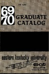 Graduate Catalog, 1969-1970 by Eastern Kentucky University