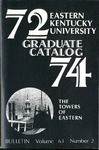 Graduate Catalog, 1972-1974 by Eastern Kentucky University