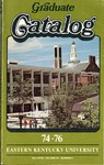 Graduate Catalog, 1974-1976 by Eastern Kentucky University