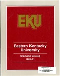 Graduate Catalog, 1989-1991 by Eastern Kentucky University