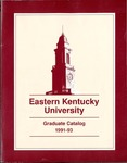 Graduate Catalog, 1991-1993 by Eastern Kentucky University