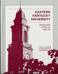 Graduate Catalog, 1993-1995 by Eastern Kentucky University