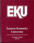 Graduate Catalog, 1997-1999 by Eastern Kentucky University