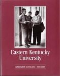 Graduate Catalog, 1999-2001 by Eastern Kentucky University