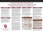 Flexible and Equivalent: Redesigning an Undergraduate Nursing Course in HyFlex Format by Jennifer Miller and Julia Beren