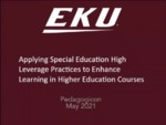 Applying Special Education High Leverage Practices to Enhance Learning in Higher Education Courses by Michelle Gremp, Mary Jo Krile, Marie L. Manning, and Julie H. Rutland