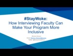 #StayWoke: How Interviewing Faculty Can Make Your Program More Inclusive