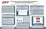 Professional literacy:  Using metacognitive strategies to promote evidence-based practitioners
