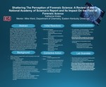 Shattering the Perception of Forensic Science: A Review of the National Academy of Science's Report and its Impact on the Field of Forensic Science