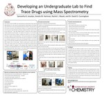 Developing an Undergraduate Lab to Find Trace Drugs using Mass Spectrometry