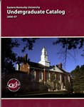 2006-2007 Undergraduate Catalog by Eastern Kentucky University