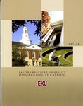 2007-2008 Undergraduate Catalog by Eastern Kentucky University