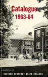 1963-64 Catalog by Eastern Kentucky State College