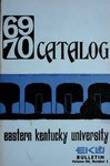 1969-70 Catalog by Eastern Kentucky University