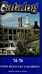 1974-76 Catalog by Eastern Kentucky University