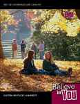 2011-2012 Undergraduate Catalog by Eastern Kentucky University