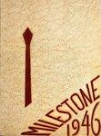 Milestone - 1946